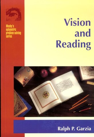 9780815134381: Vision And Reading (Mosby's Optometric Problem Solving)