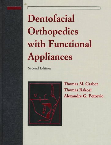 9780815135586: Dentofacial Orthopedics with Functional Appliances