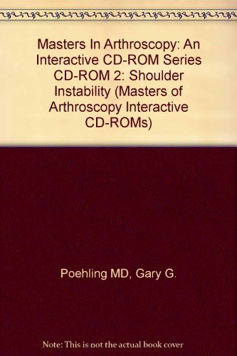 9780815136132: Masters In Arthroscopy: An Interactive CD-ROM Series CD-ROM 2: Shoulder Instability (Masters of Arthroscopy Interactive CD-ROMs)