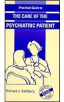 9780815136484: Practical Guide to the Care of the Psychiatric Patient