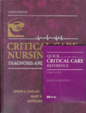 Critical Care Nursing: Diagnosis & Management (with: Lynne A. Thelan,