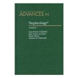 Advances in Nephrology: From the Necker Hospital: Bach, Jean-Francois M.D.;Kreis, Henri M.D.;...