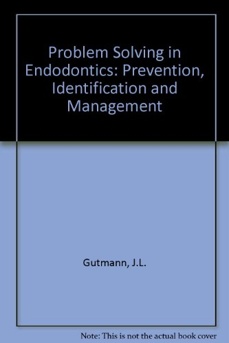 9780815140375: Problem Solving in Endodontics: Prevention, Identification and Management