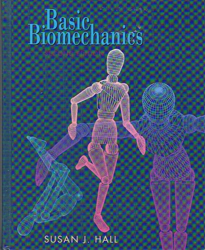 Basic Biomechanics Susan Hall 5th Edition Pdf