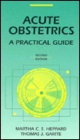 9780815140832: Acute Obstetrics: A Practical Guide