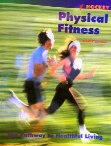 9780815144793: Physical Fitness: The Pathway To Healthful Living