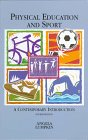 9780815144885: Physical Education And Sport: A Contemporary Introduction
