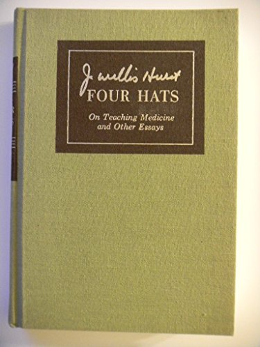 Four Hats: On Teaching Medicine and Other Essays