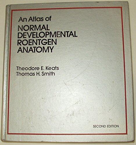 9780815150459: Atlas of Normal Developmental Roentgen Anatomy