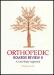 9780815153221: Orthopaedic Boards Review II: A Case Study Approach: A Specialty Board Review Series: Bk. 2