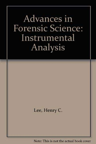9780815153498: 2: Advances in Forensic Science: Instrumental Analysis