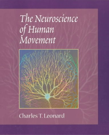 9780815153719: The Neuroscience Of Human Movement