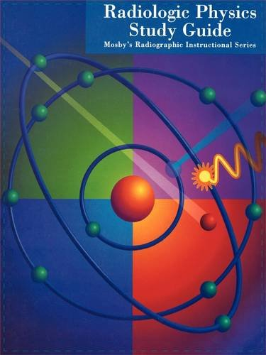9780815154051: Mosby's Radiographic Instructional Series: Radiologic Physics Study Guide, 1e