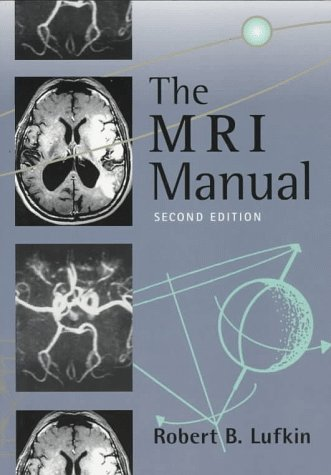 9780815156659: The MRI Manual, 2e
