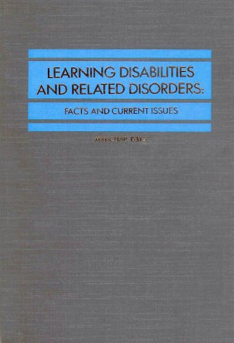 Learning Disabilities and Related Disorders: Facts and Current Issues