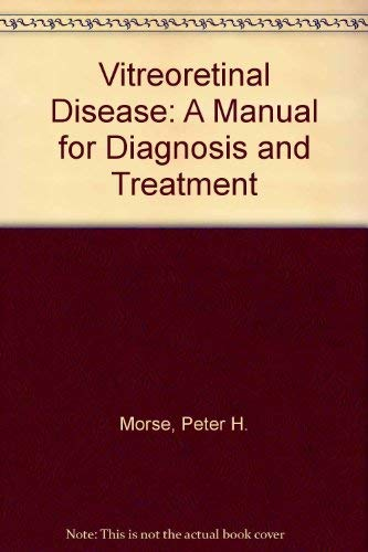 9780815159629: Vitreoretinal Disease: A Manual for Diagnosis and Treatment