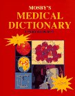 9780815161110: Mosby's Medical Dictionary