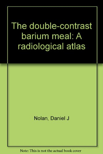 The double-contrast barium meal: A radiological atlas