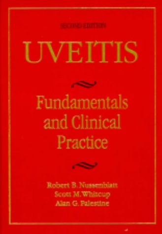 9780815164463: Uveitis: Fundamentals in Clinical Practice: Fundamentals and Clinical Practice