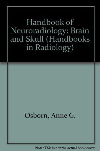 9780815165781: Handbook of Neuroradiology (Handbooks in Radiology Series)