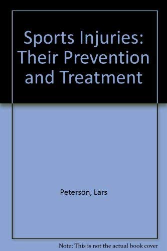 9780815166771: Sports Injuries: Their Prevention and Treatment