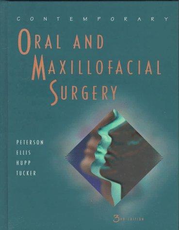 Contemporary Oral and Maxillofacial Surgery, 3e: James R. Hupp