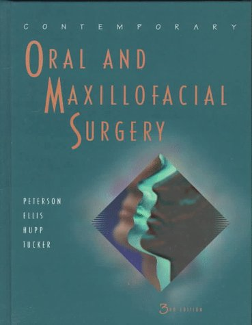 Contemporary Oral and Maxillofacial Surgery, 3rd Edition: Peterson, Larry L.; Davie, Bruce S.