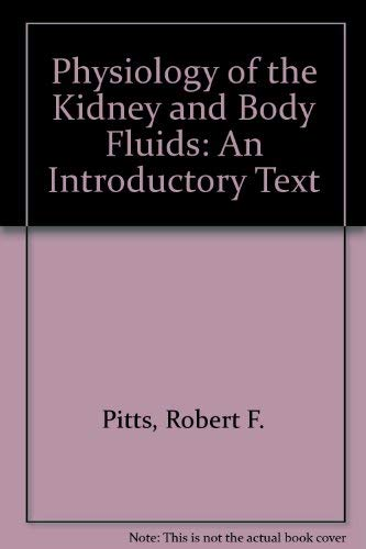 9780815167006: Physiology of the Kidney and Body Fluids: An Introductory Text