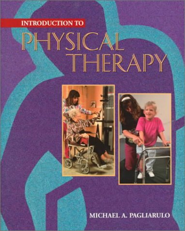 9780815167143: Introduction to Physical Therapy, 1996