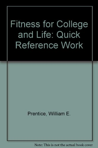 9780815167174: Fitness for College and Life: Quick Reference Work