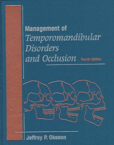 9780815169390: Management Of Temporomandibular Disorders And Occlusion, 4e