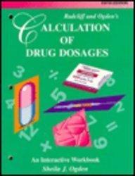 9780815170020: Radcliff and Ogden's Calculation of Drug Dosages: An Interactive Workbook