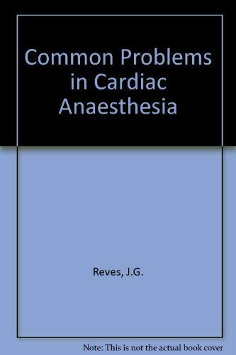 9780815172154: Common Problems in Cardiac Anaesthesia