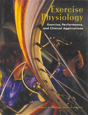 9780815172413: Exercise Physiology: Exercise, Performance, and Clinical Applications