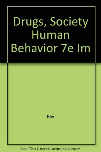 9780815173014: Drugs, Society, and Human Behavior, Seventh Edition