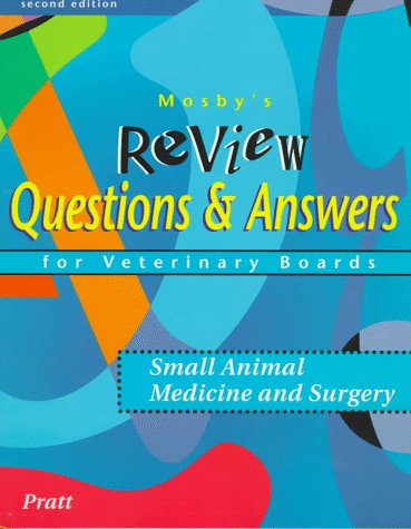 9780815174653: Mosby's Review Questions & Answers For Veterinary Boards: Small Animal Medicine & Surgery, 2e