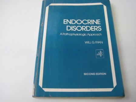 9780815174875: Endocrine Disorders: A Pathophysiologic Approach