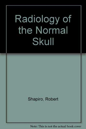 9780815176312: Radiology of the Normal Skull