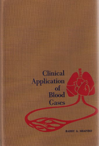 9780815176367: Clinical Application of Blood Gases