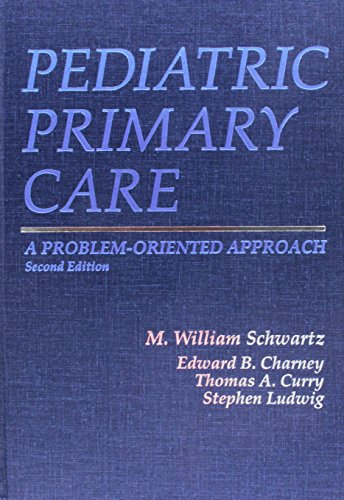 9780815177319: Pediatric Primary Care: A Problem-Oriented Approach, 2nd edition