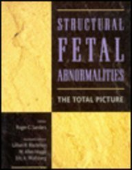 9780815178385: Structural Fetal Abnormalities: the Total Picture