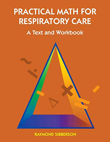 9780815180012: Practical Math for Respiratory Care: A Text and Workbook