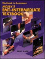9780815180043: Workbook to Accompany Mosby's EMT-Intermediate Textbook, 1e
