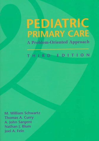 9780815180548: Pediatric Primary Care: A Problem-Oriented Approach