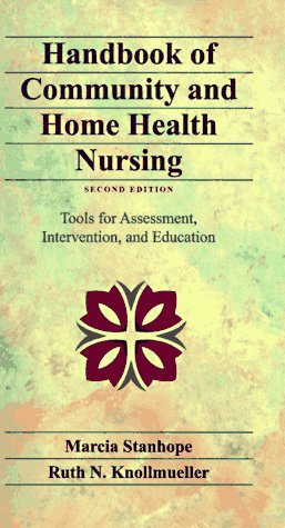 9780815181507: Handbook of Community and Home Health Nursing: Tools for Assessment, Intervention, and Education