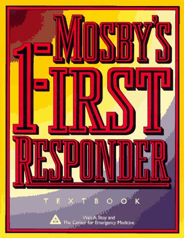 9780815182795: Mosby's First Responder Textbook, 1e