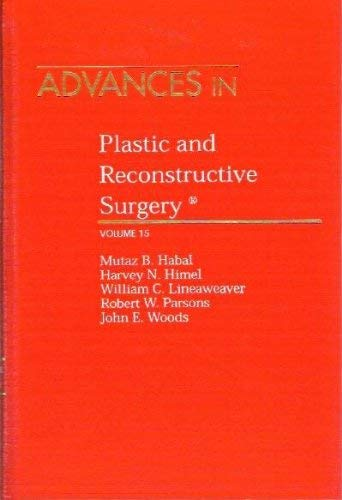 9780815184041: Advances in Plastic & Reconstructive Surgery (v. 15)
