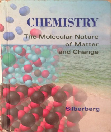 9780815185055: Chemistry the Molecular Nature of Matter and Change