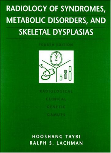 9780815187097: Radiology Of Syndromes, Metabolic Disorders And Skeletal Dysplasias, 4e