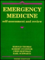 Emergency Medicine: Self-Assessment and Review: Harold Thomas, Robert E. O'Connor, Gwen L. Hoffman,...